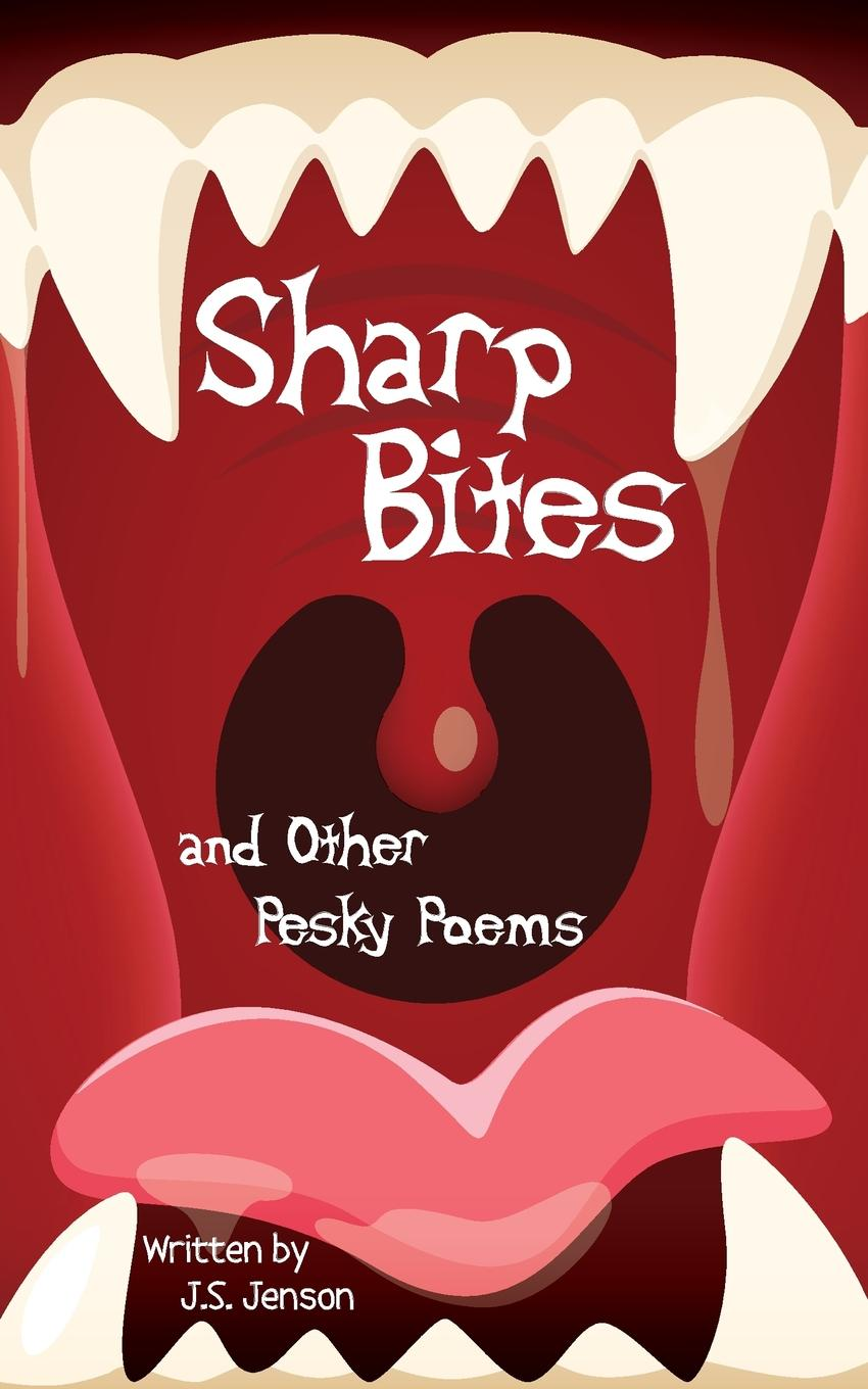 J. S. Jenson Sharp Bites and Other Pesky Poems lunch money and other poems about school page 3