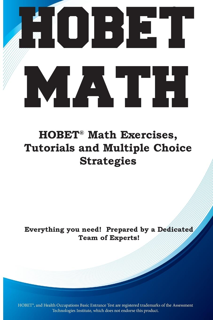 Complete Test Preparation Inc. HOBET Math. HOBET. Math Exercises, Tutorials and Multiple Choice Strategies block tsop28 ucos dedicated ic zy212a burning test socket adapter