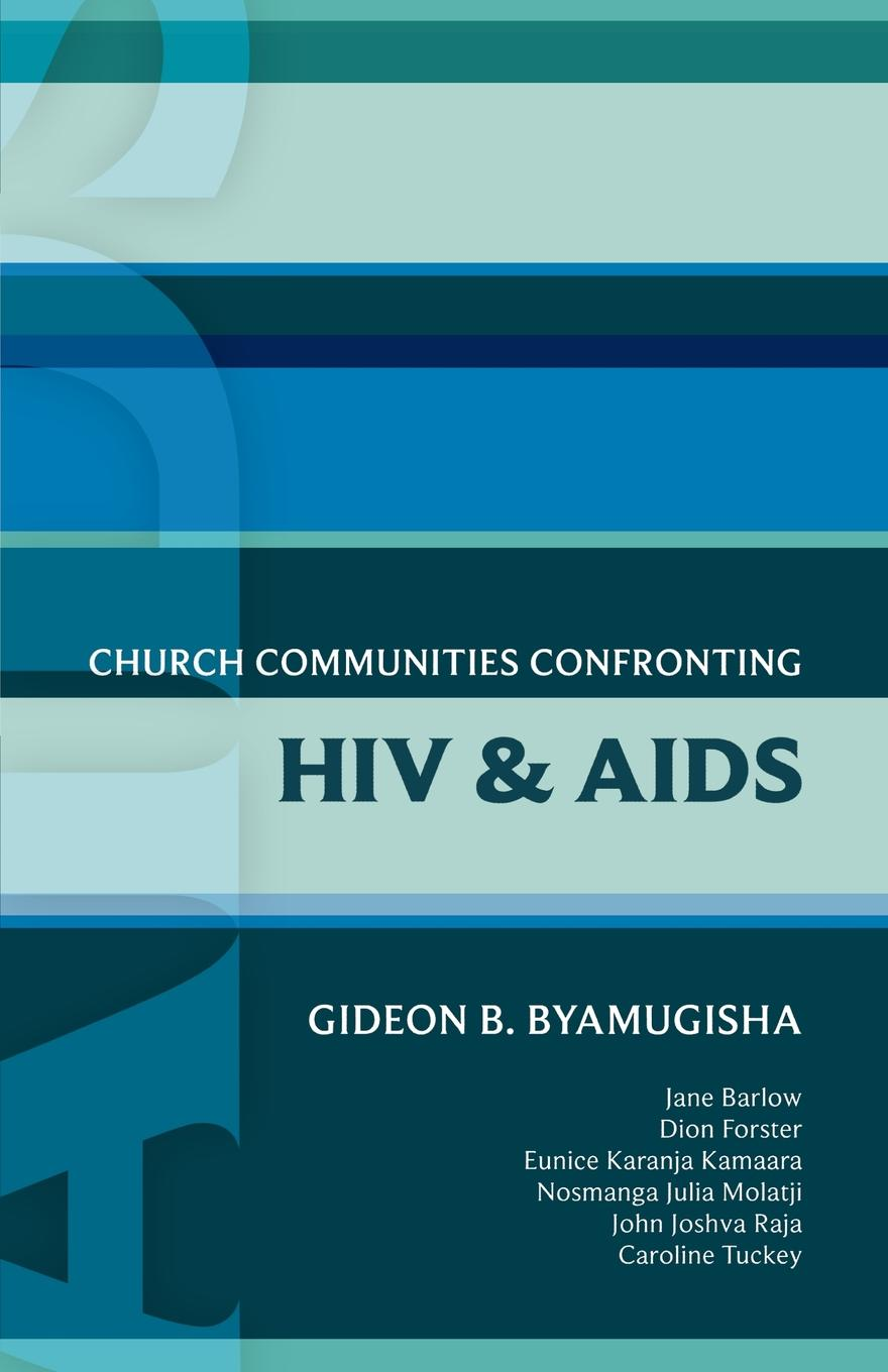 Isg 44. Church Communities Confronting HIV/AIDS hiv aids and immigrants