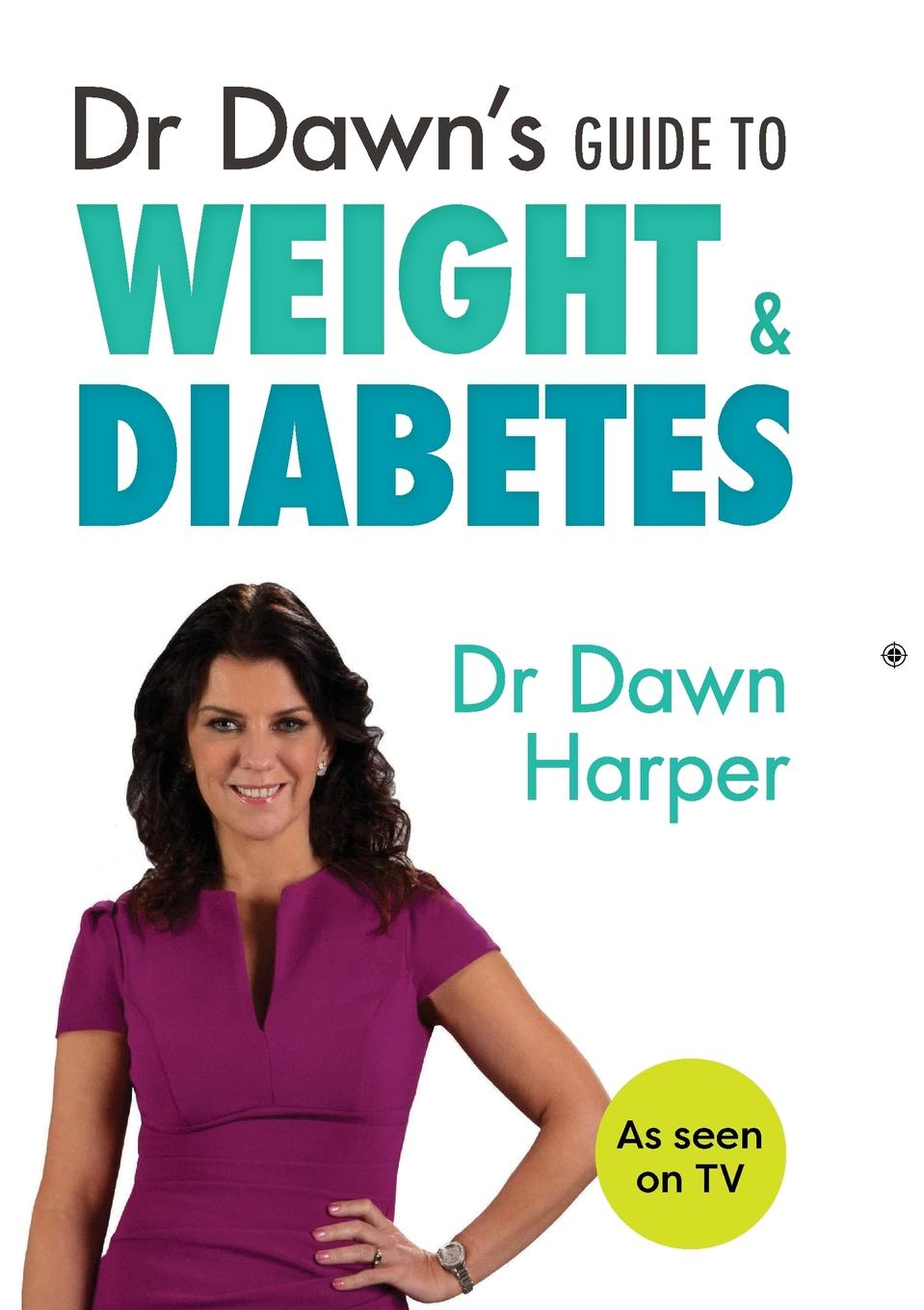 Dawn Harper Dr Dawn.s Guide to Weight . Diabetes prevalance of metabolic syndrome in baghdad