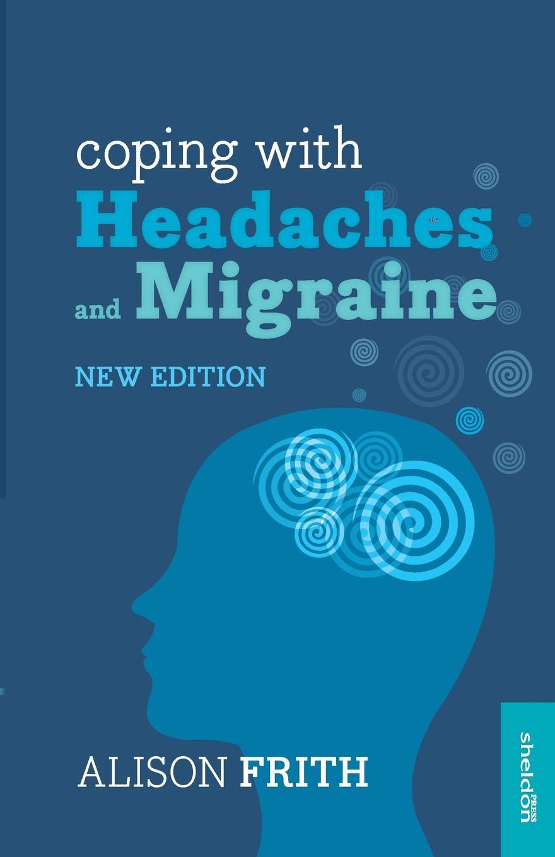 где купить Alison Frith Coping with Headaches and Migraine по лучшей цене