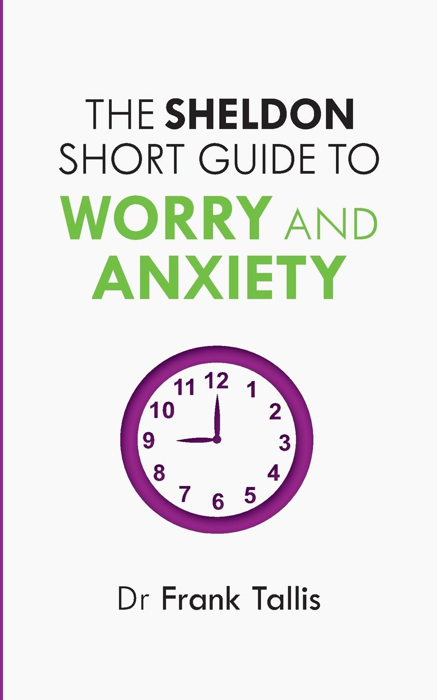 Frank Tallis Sheldon Short Guide to Worry and Anxiety vanderheyden amanda m essentials of response to intervention