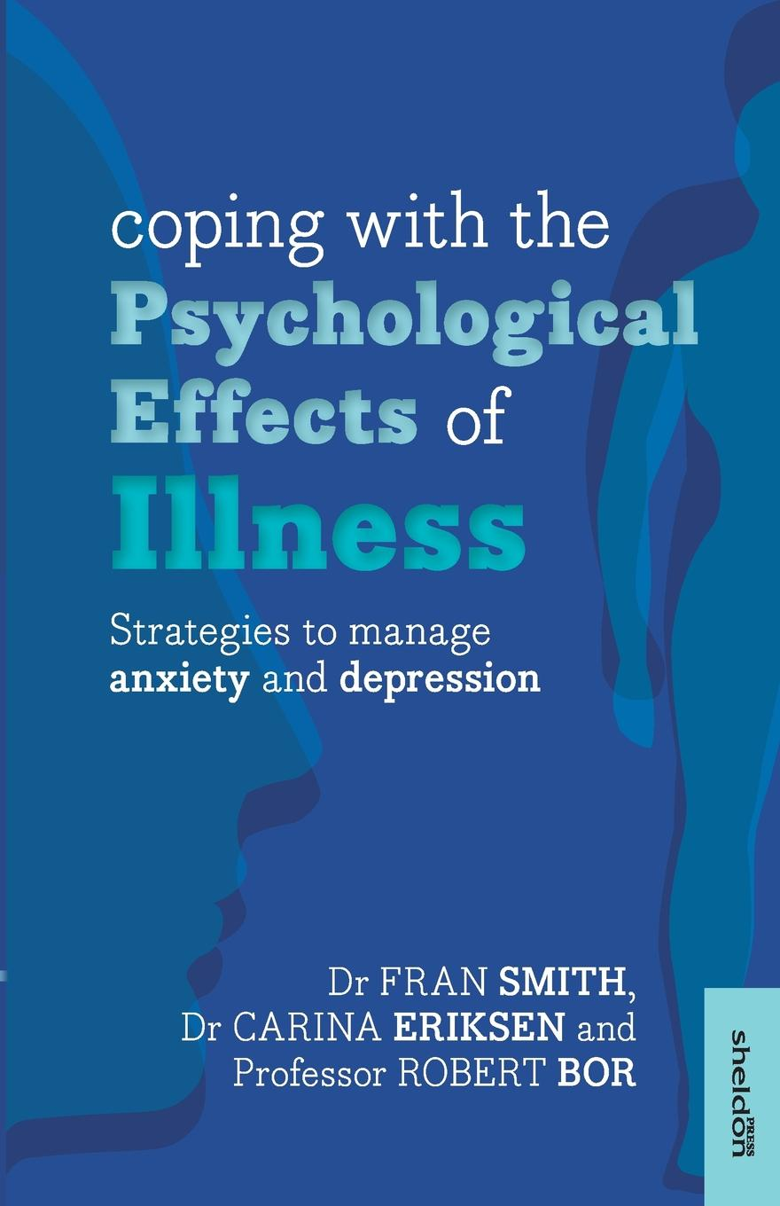 Fran Smith Coping with the Psychological Effects of Illness. Strategies to Manage Anxiety and Depression exclusive patented waveform ces device treat anxiety depression