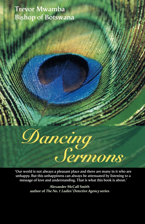Trevor Mwamba Dancing Sermons