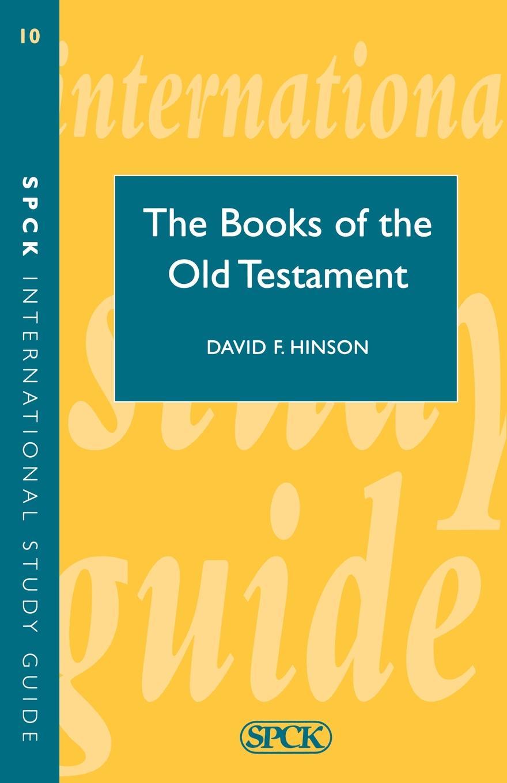 David Hinson Books of Old Testament (ISG 10) james montague rhodes old testament legends