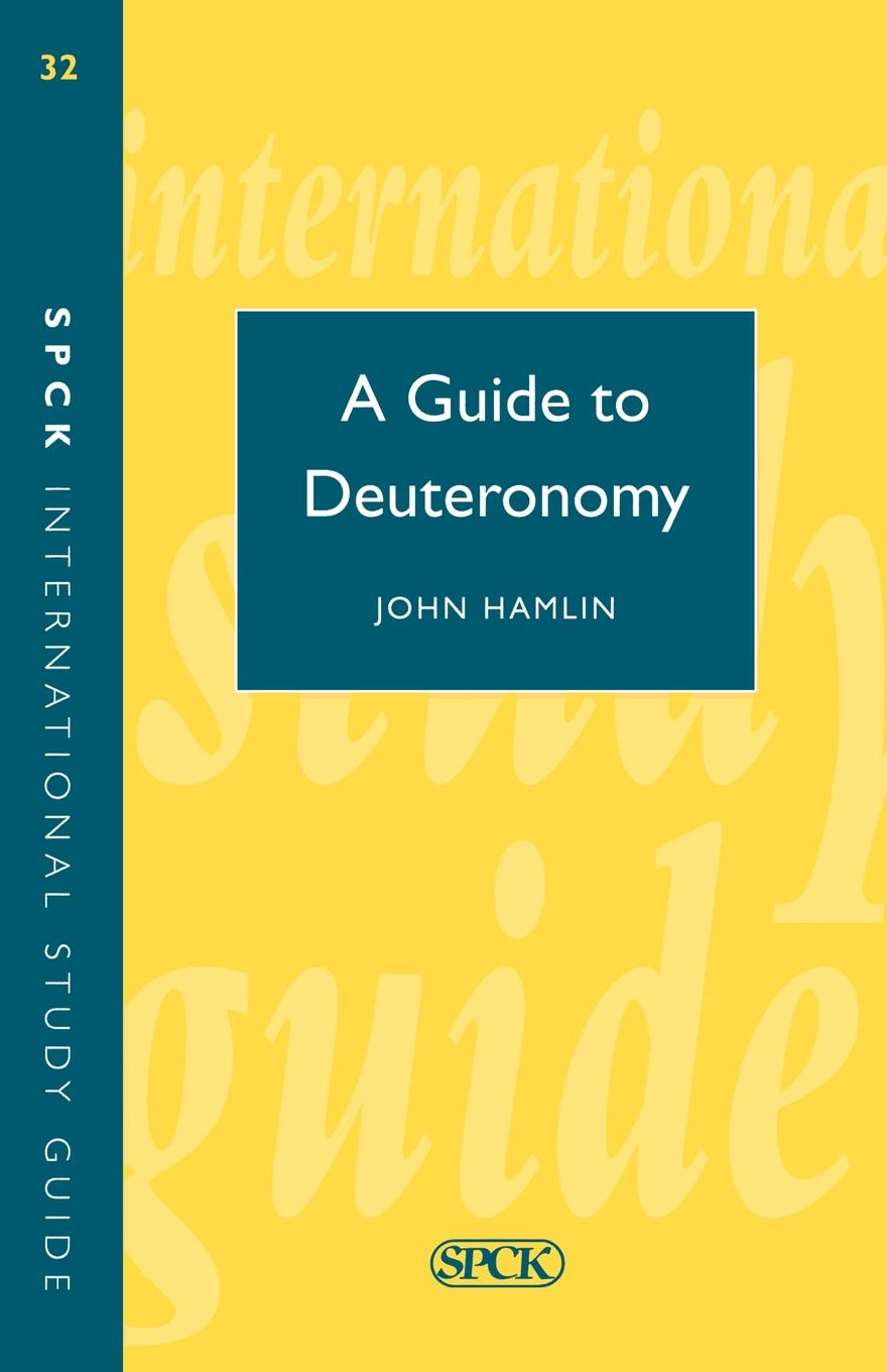 John Hamlin, A. Hamlin Guide to Deuteronomy (Isg 32) garland hamlin the trail of the goldseekers a record of travel in prose and verse