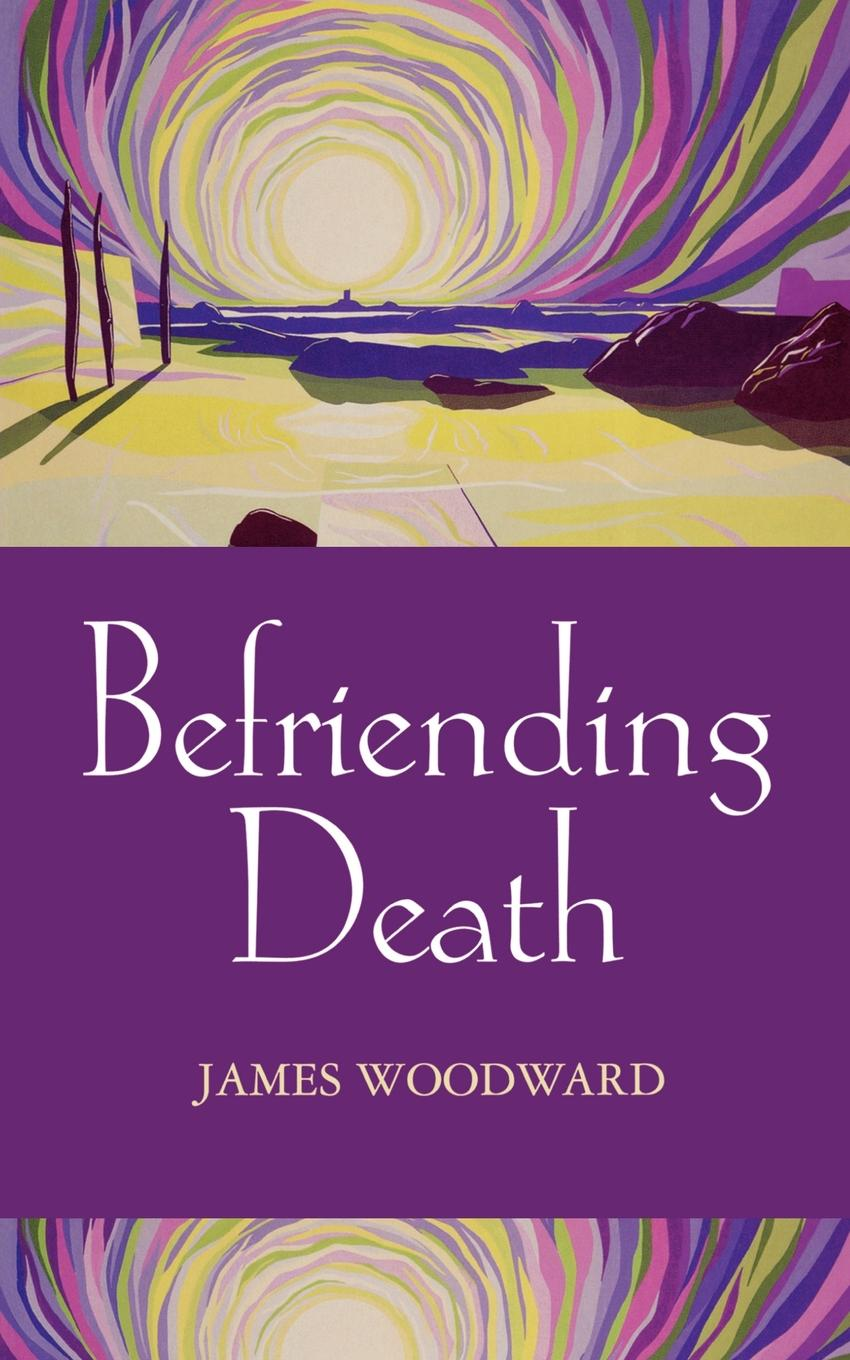 James Woodward Befriending Death, Facing Loss doctor who festival of death