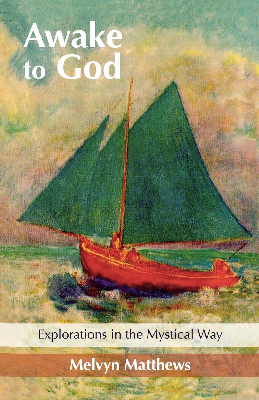 Melvyn Matthews Awake to God