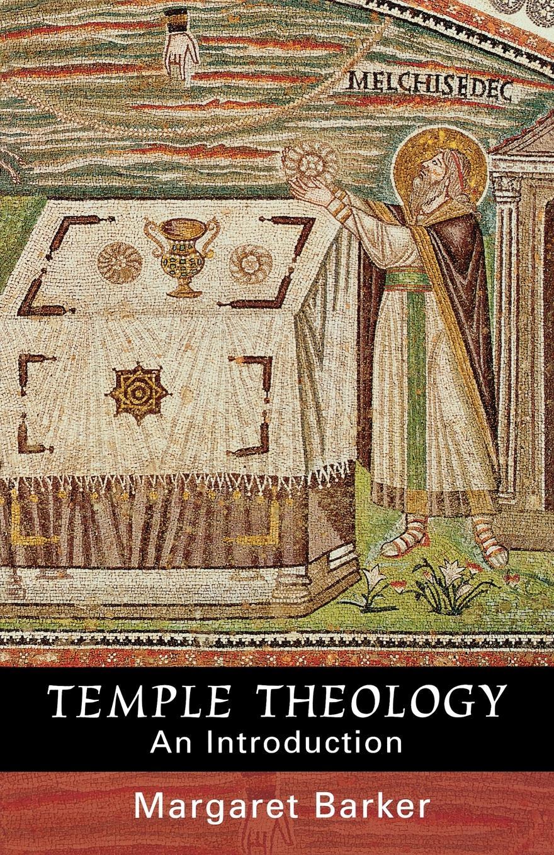 Margaret Barker Temple Theology - An Introduction temple of the dog temple of the dog