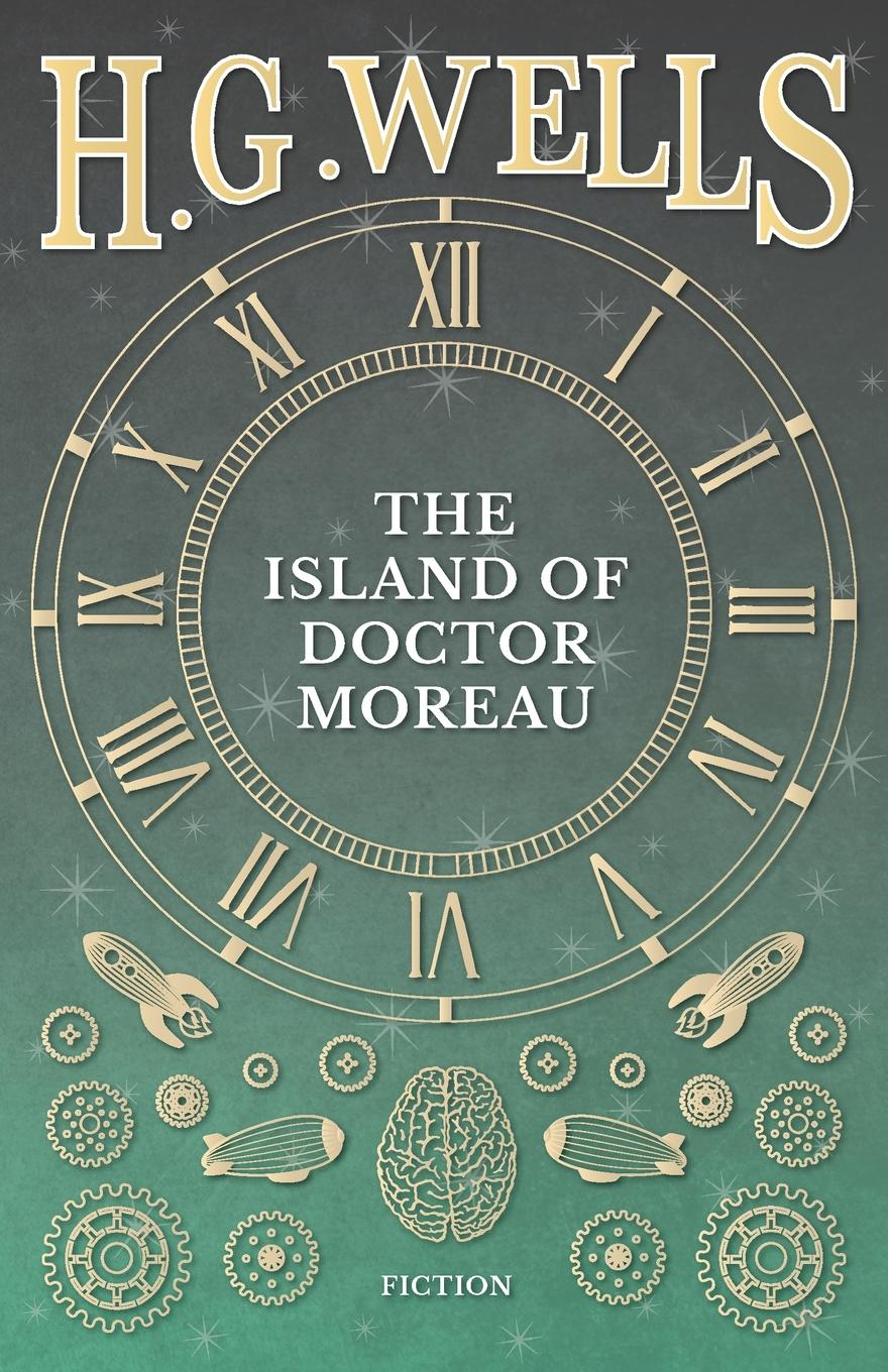 H. G. Wells The Island Of Doctor Moreau ; A Possibility h g wells the island of doctor moreau a possibility