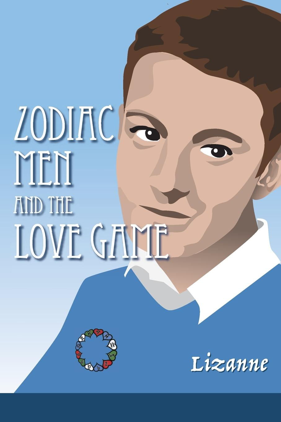 Lizanne Zodiac Men and the Love Game