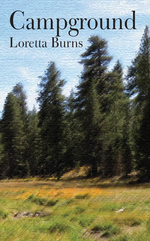 Loretta Burns Campground the affirmation