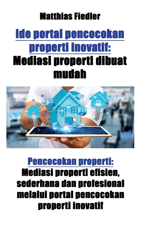 Matthias Fiedler Ide portal pencocokan properti inovatif. Mediasi properti dibuat mudah: Pencocokan properti: Mediasi properti efisien, sederhana dan profesional melalui portal pencocokan properti inovatif tv tuner yang bagus untuk laptop