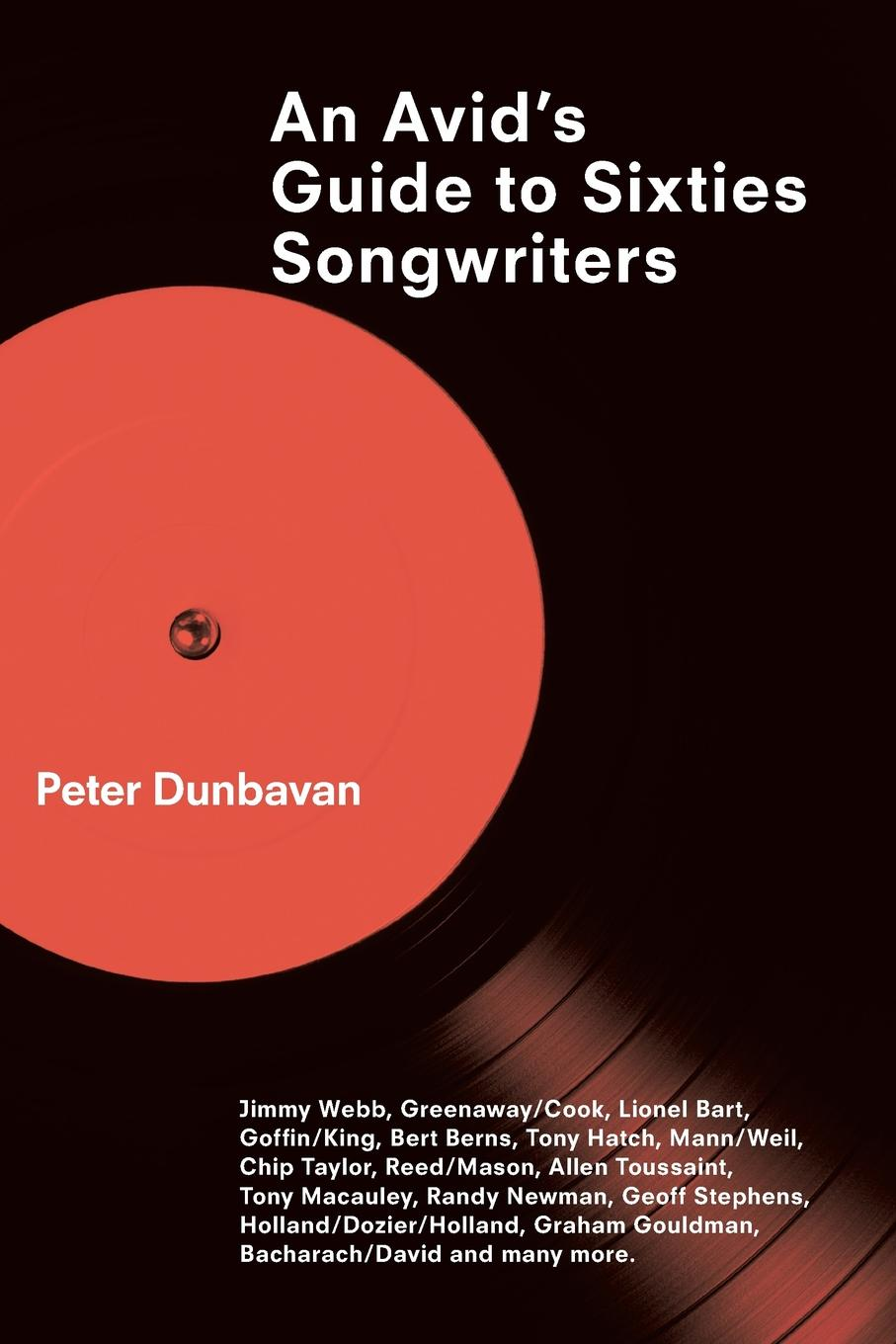 An Avid.s Guide to Sixties Songwriters