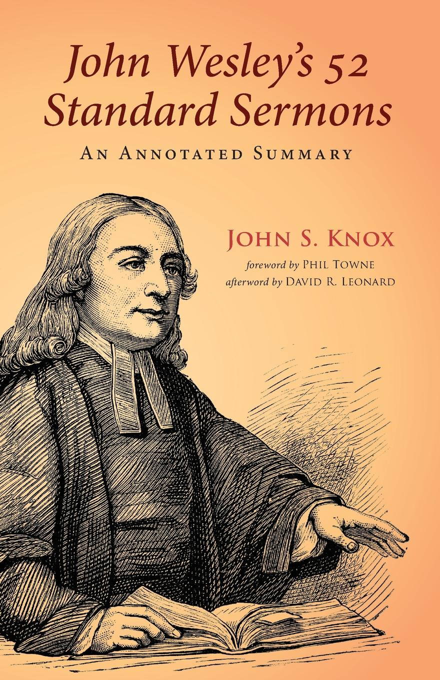 John S. Knox John Wesley.s 52 Standard Sermons a glimpse of heaven through the eyes of c s lewis dr tony evans calvin miller randy alcorn j oswald sanders john wesley and other