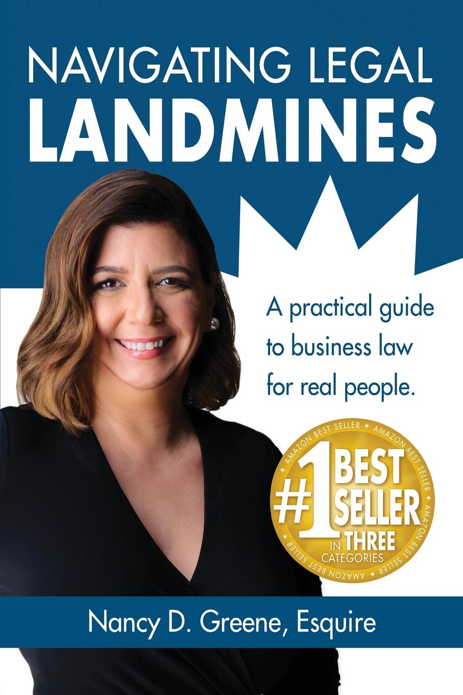 Nancy D. Greene Navigating Legal Landmines. A Practical Guide to Business Law for Real People clifford chane russian business law compendium 3
