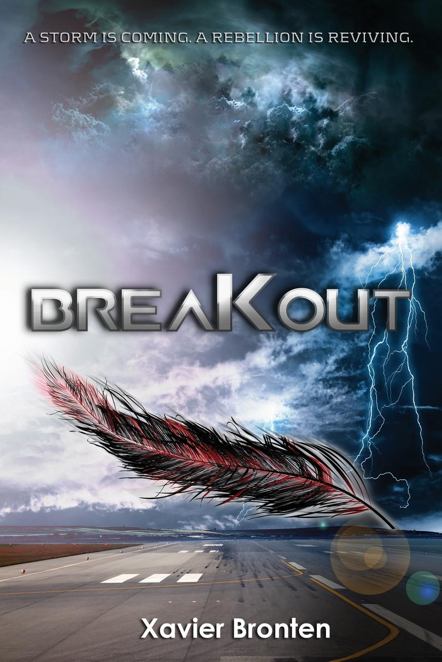 Xavier Bronten Breakout. A Storm is Coming. A Rebellion is Reviving.