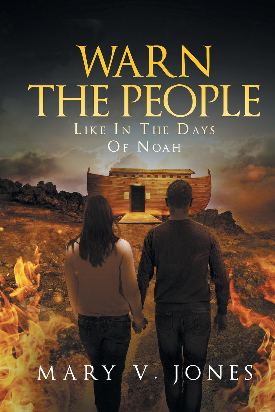 Mary V. Jones Warn The People Like In The Days Of Noah