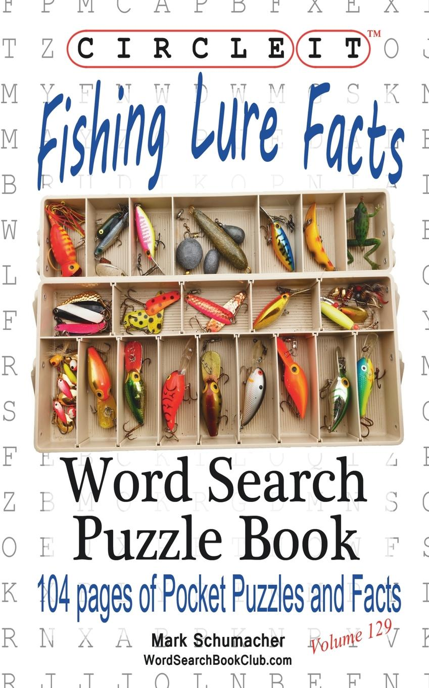 Lowry Global Media LLC, Mark Schumacher Circle It, Fishing Lure Facts, Word Search, Puzzle Book hot fishing lures 5pcs lot 130mm 5 3g soft lure worm curly tail grub artificial fake silicone bait with sea river lake fishing