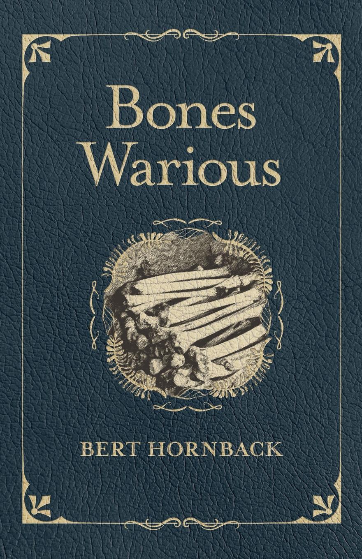 Bert Hornback Bones Warious bones and the apple pie mystery