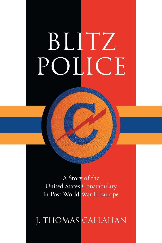 J. Thomas Callahan Blitz Police