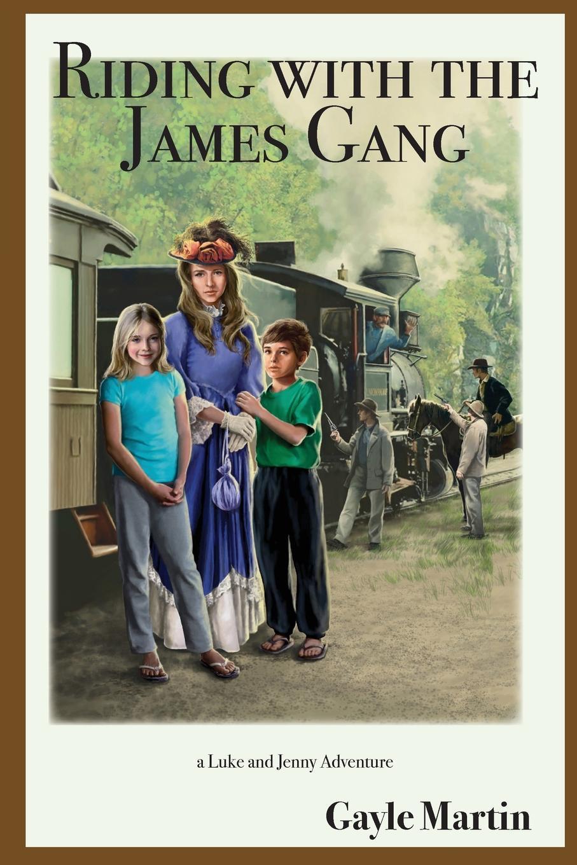 Gayle Martin Riding with the James Gang. a Luke and Jenny Adventure блокнот luke james bike