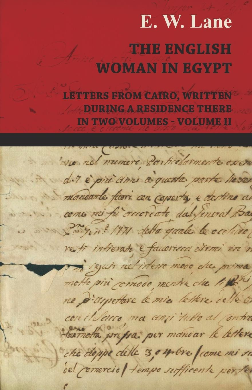 E. W. Lane The English Woman in Egypt - Letters from Cairo, Written During a Residence There - In Two Volumes - Volume II genus vulpes in egypt