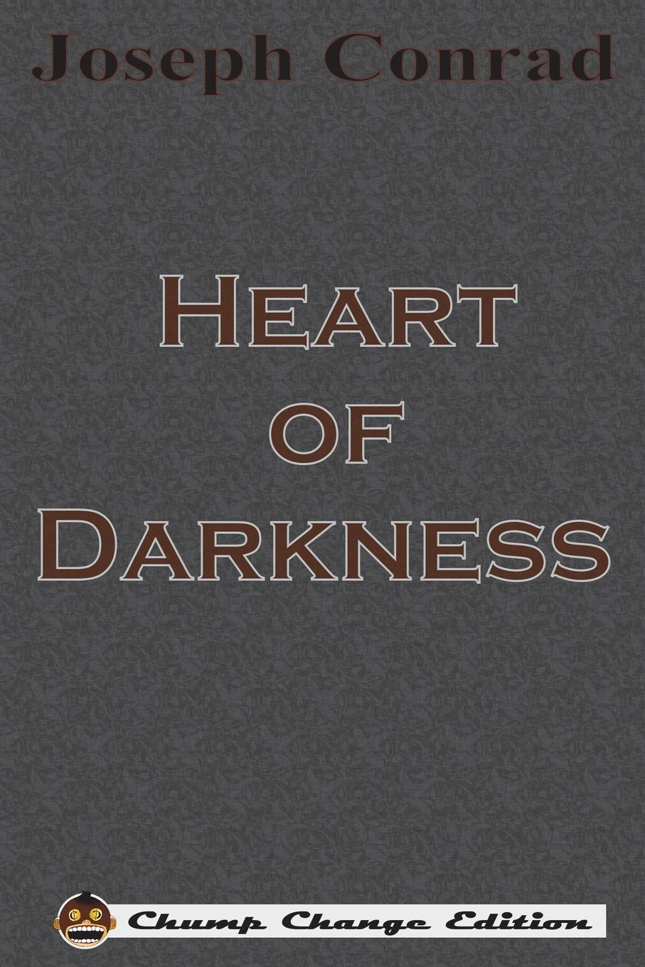 Joseph Conrad Heart of Darkness (Chump Change Edition) kate proctor prince of darkness