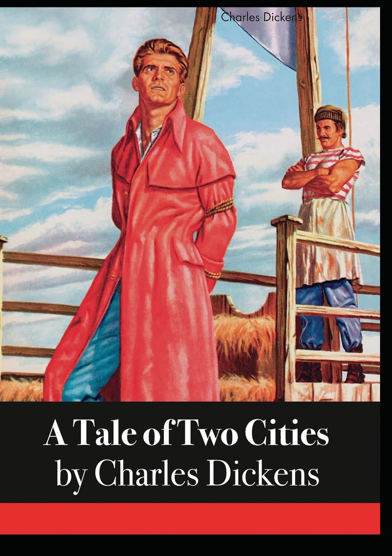 Чарльз Диккенс A Tale of Two Cities цена и фото