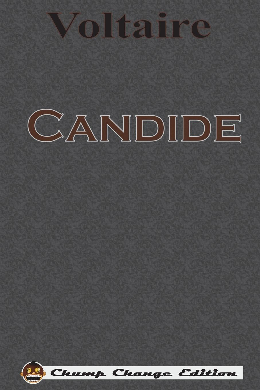 Voltaire Candide (Chump Change Edition)