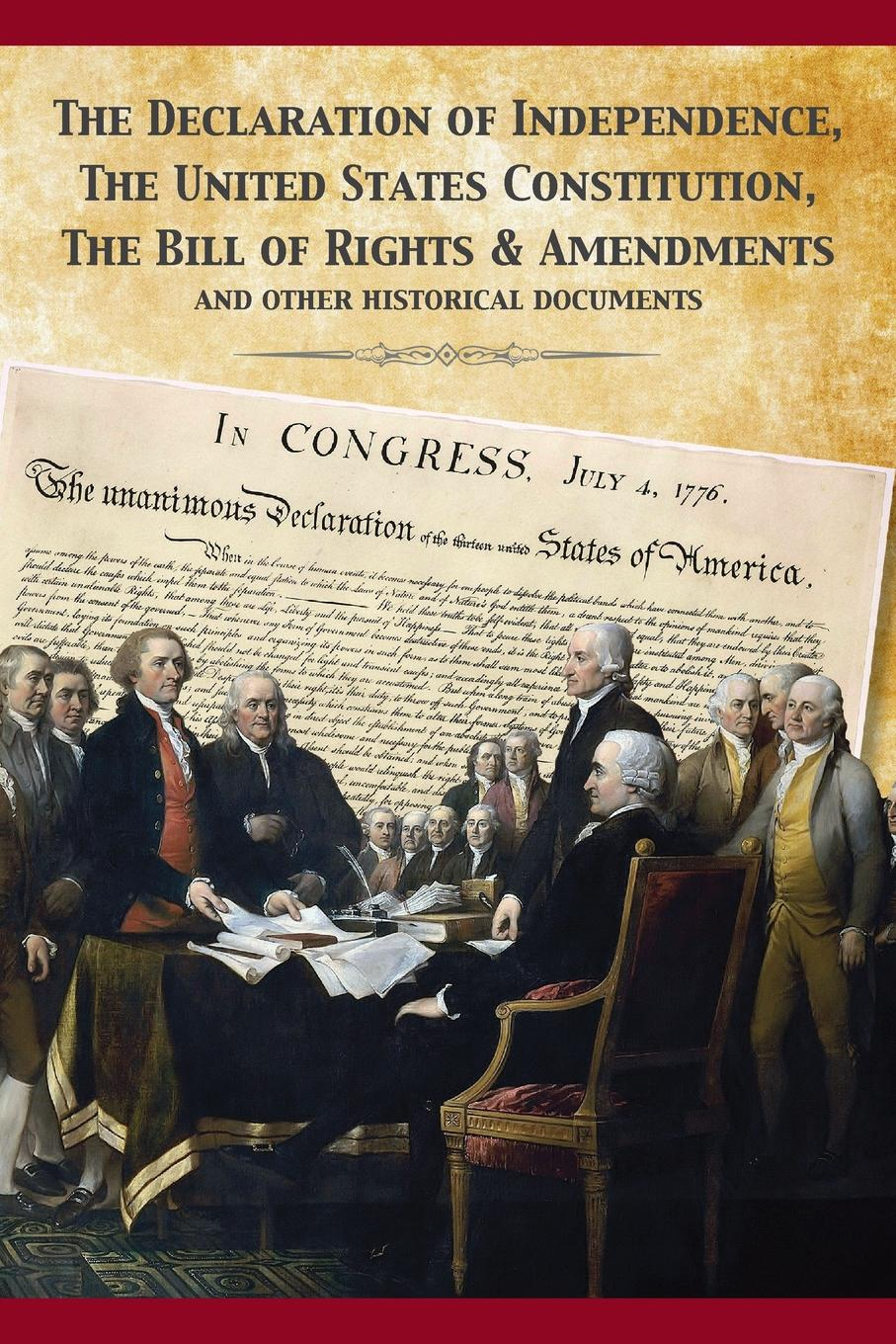 Фото - Founding Fathers The Constitution of the United States and The Declaration of Independence j m beck the constitution of the united states