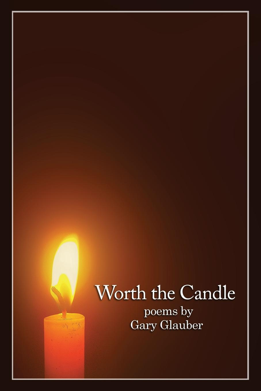 Gary Glauber Worth the Candle tales of glauber spa vol 1