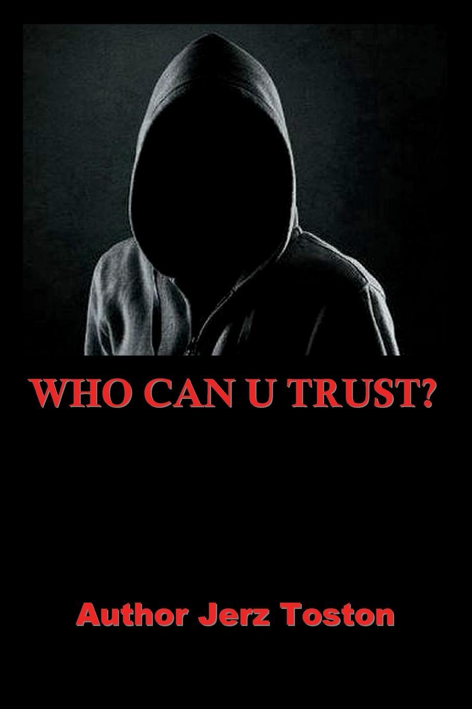 Jerz Toston Who Can U Trust who was maurice sendak