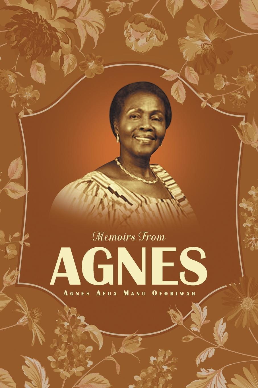 Agnes Afua Manu Oforiwah Memoirs From Agnes i was a third grade spy
