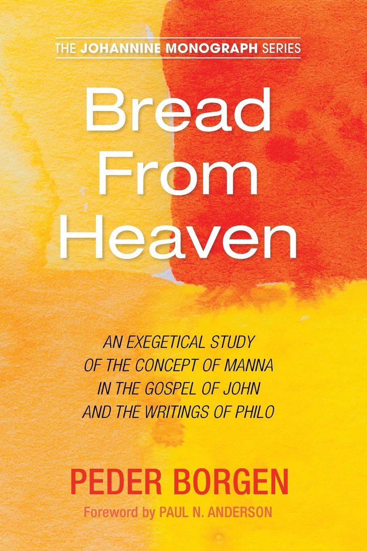 Peder Borgen Bread From Heaven цена и фото