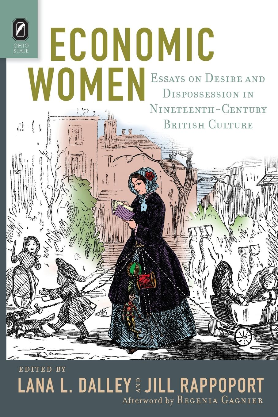 Economic Women. Essays on Desire and Dispossession in Nineteenth-Century British Culture vishaal kishore ricardo s gauntlet economic fiction and the flawed case for free trade