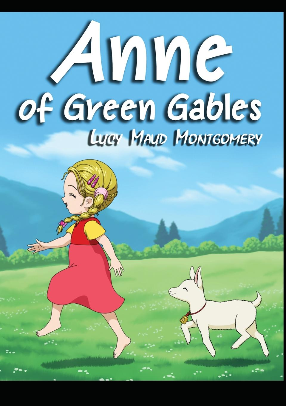 Lucy Maud Montgomery Anne of Green Gables недорого