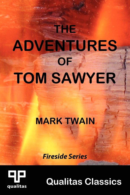 Mark Twain The Adventures of Tom Sawyer (Qualitas Classics) mark twain adventures of huckleberry finn qualitas classics