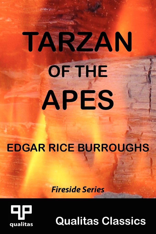 Edgar Rice Burroughs Tarzan of the Apes (Qualitas Classics) superman tarzan sons of the jungle