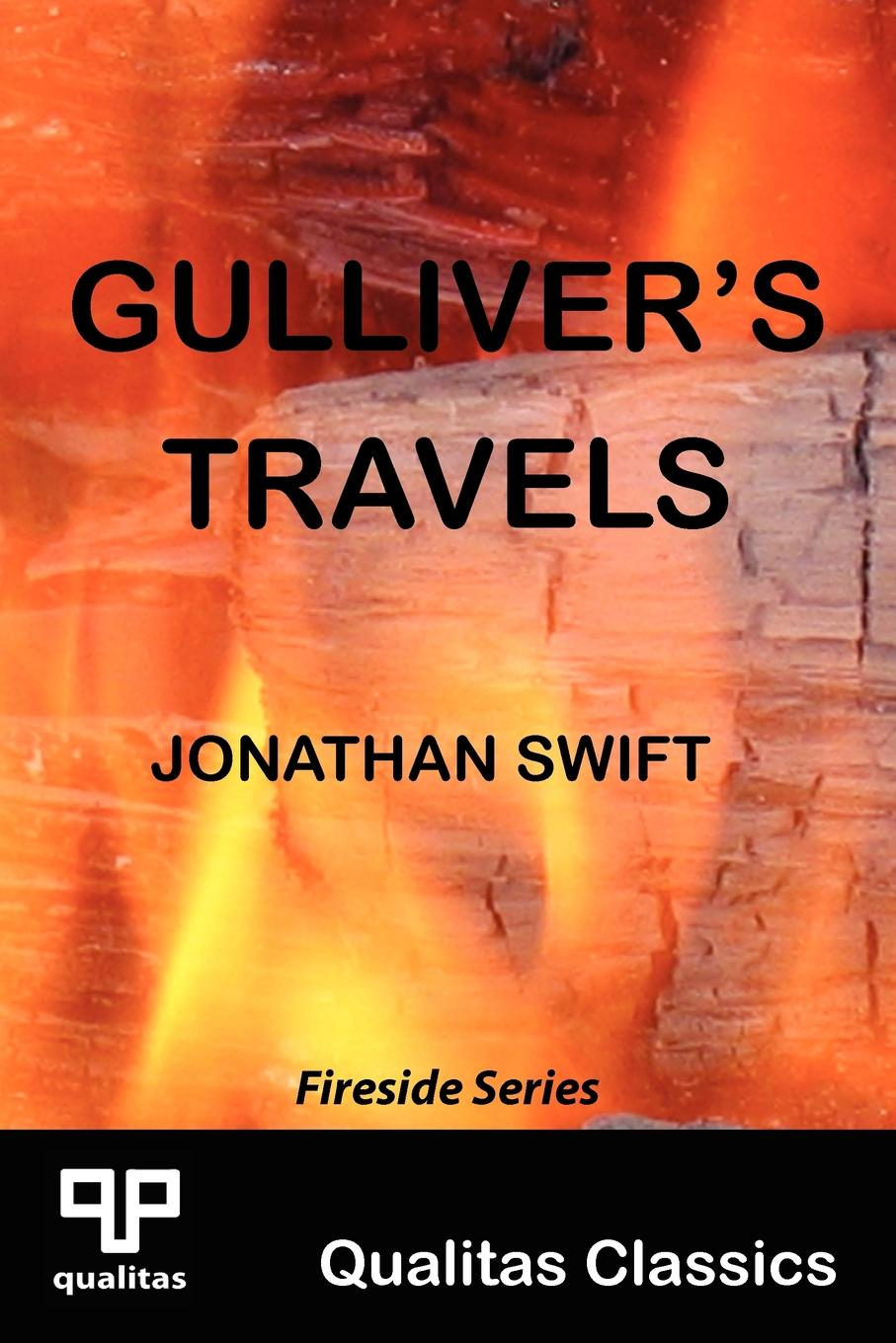 Gulliver.s Travels (Qualitas Classics) Gulliver's Travels was written by Jonathan Swift and first...