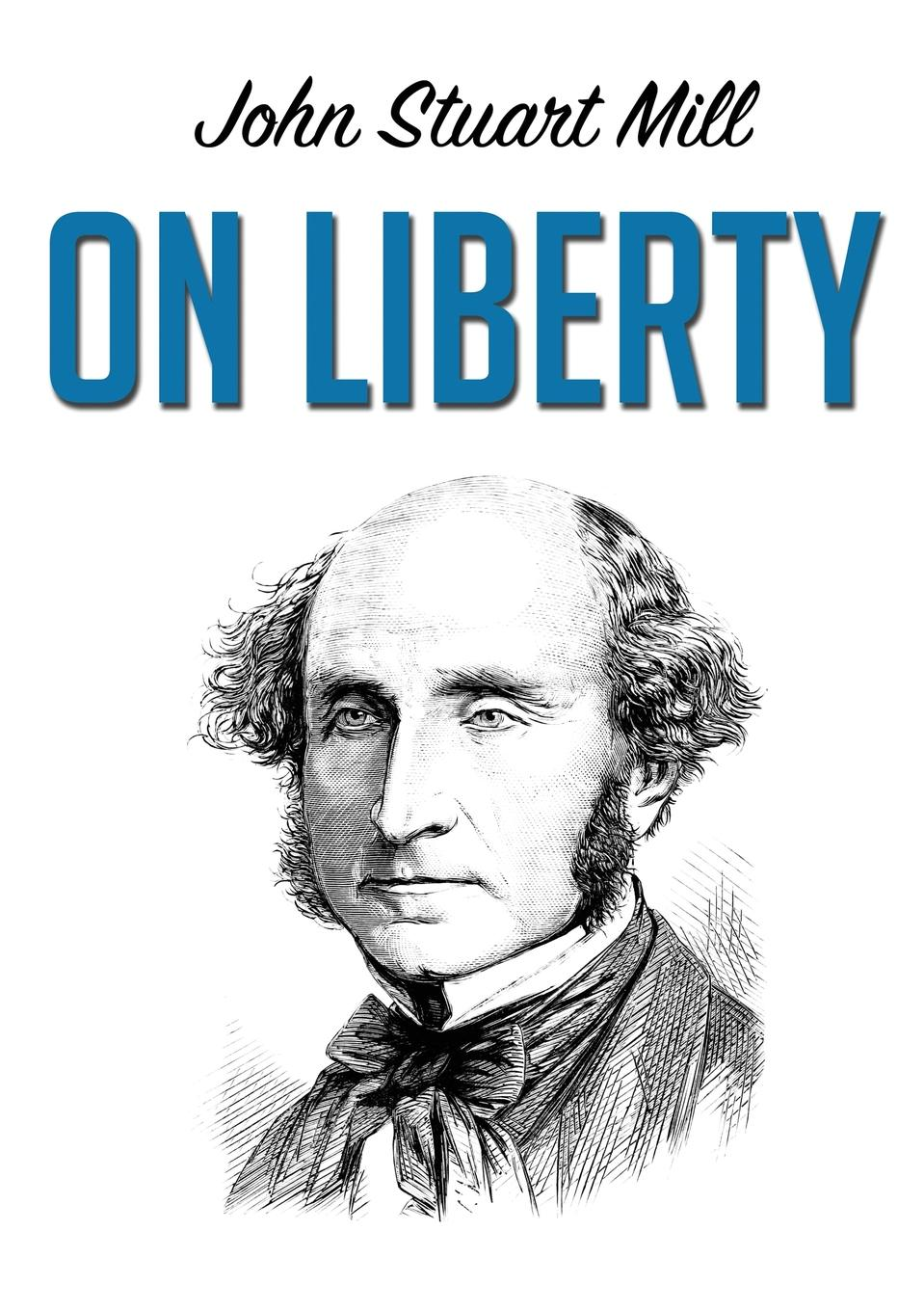 John Stuart Mill On Liberty frederic kenyon brown through the mill the life of a mill boy