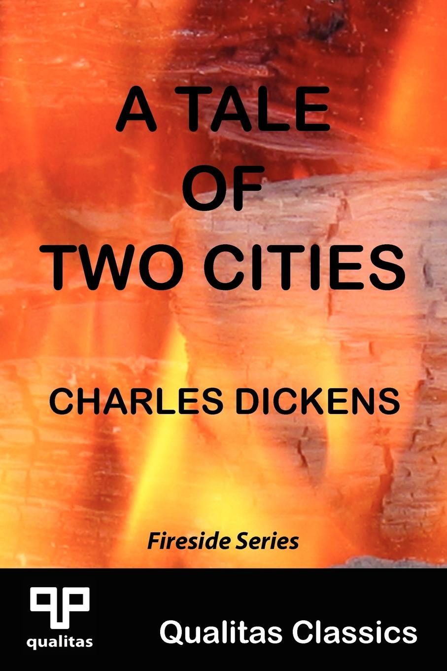 Чарльз Диккенс A Tale of Two Cities (Qualitas Classics) dickens c a tales of two cities