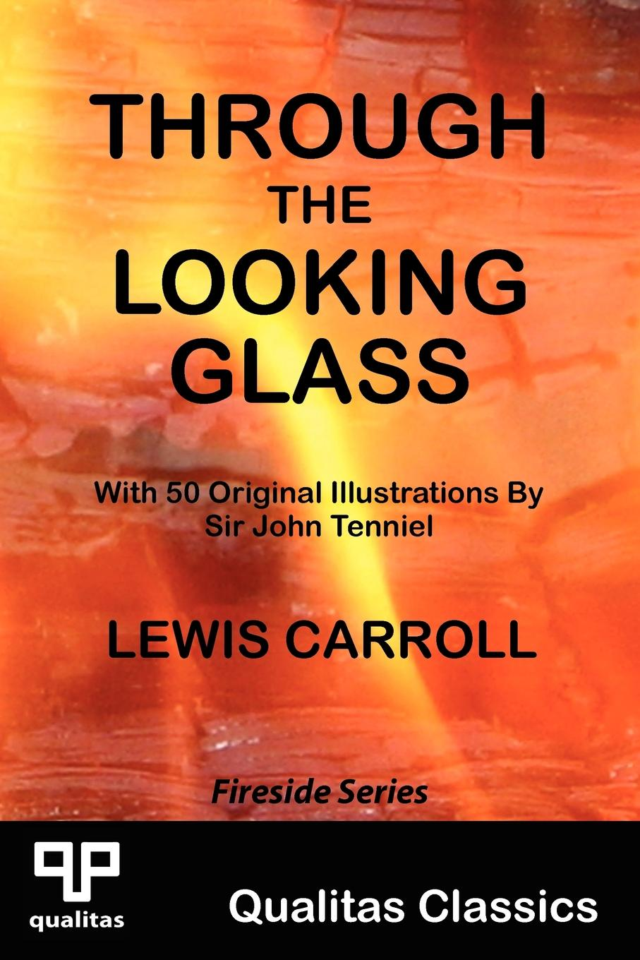 Lewis Carroll Through the Looking Glass (Qualitas Classics)