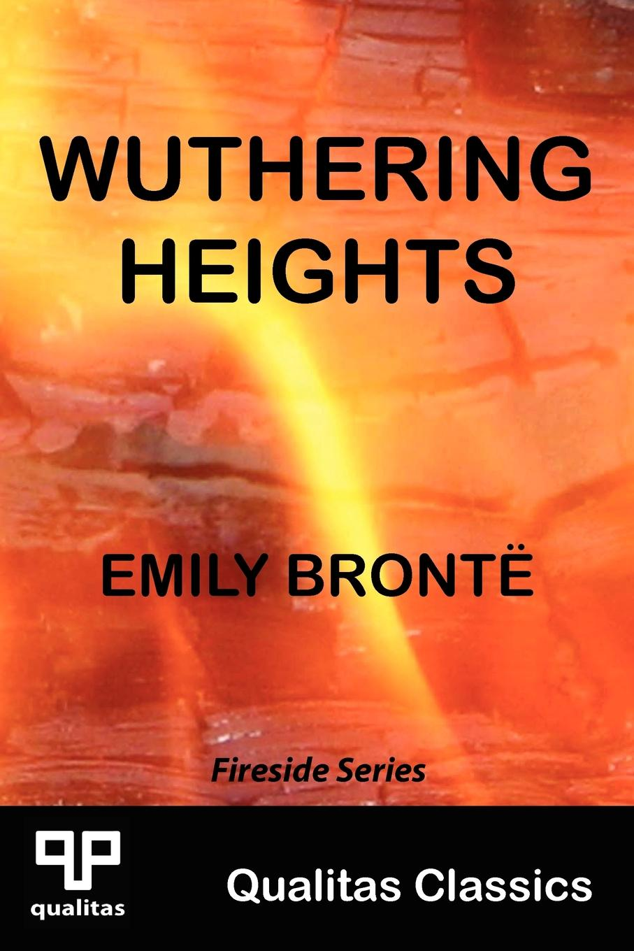 Emily Bronte Wuthering Heights (Qualitas Classics)
