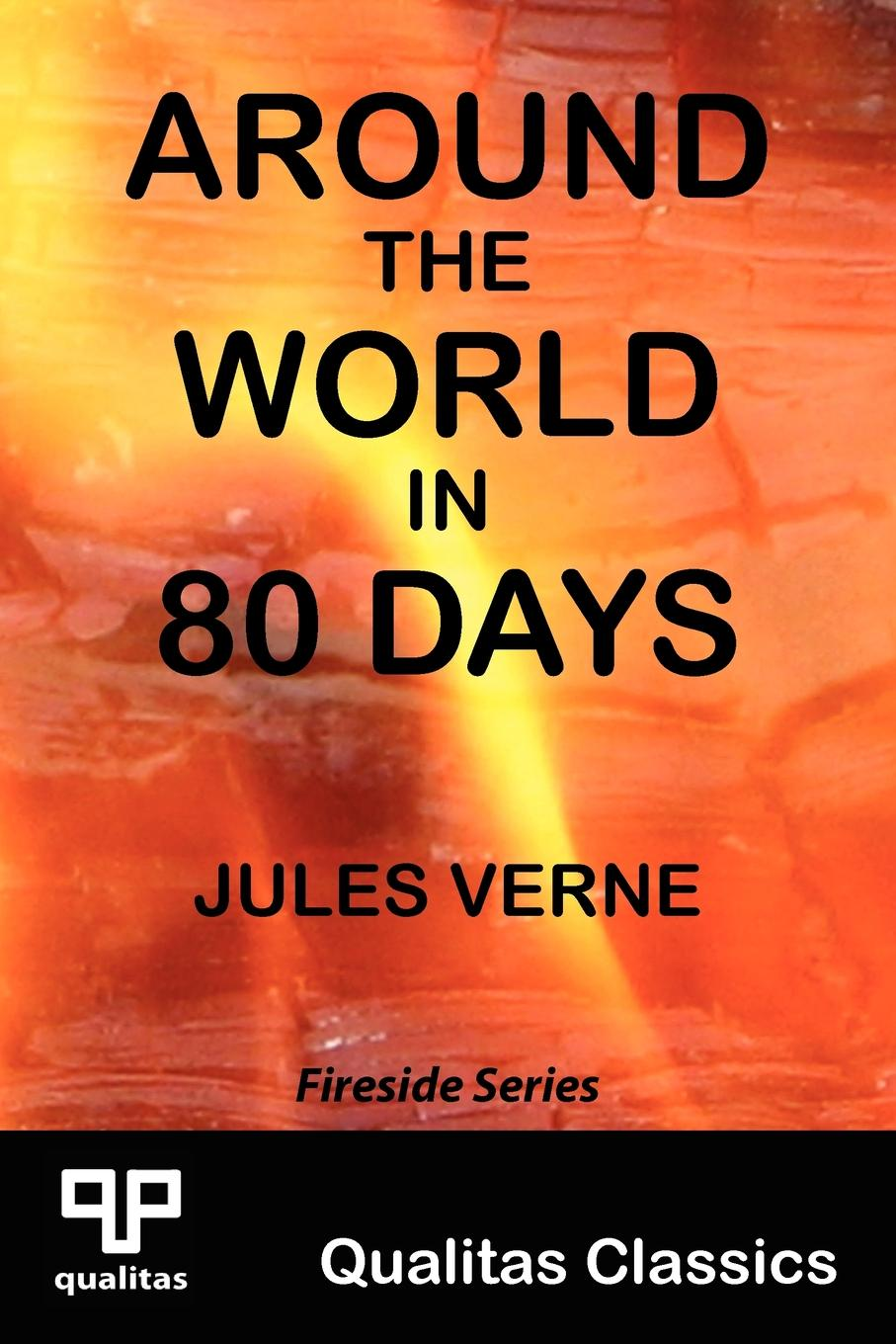 Jules Verne Around the World in 80 Days (Qualitas Classics)