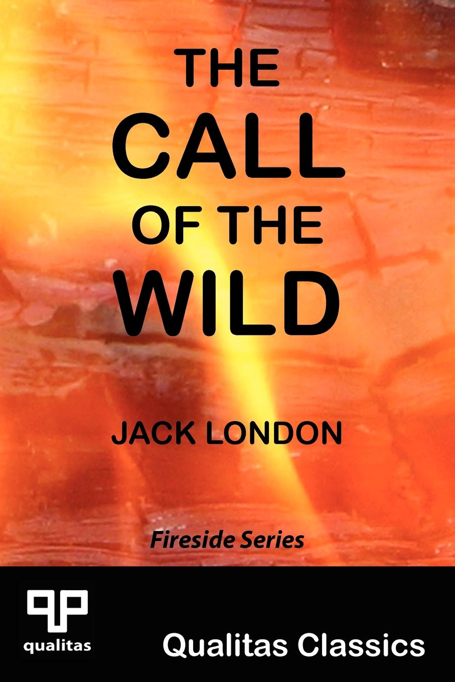 Jack London The Call of the Wild (Qualitas Classics) jack london the call of the wild annotated and illustrated