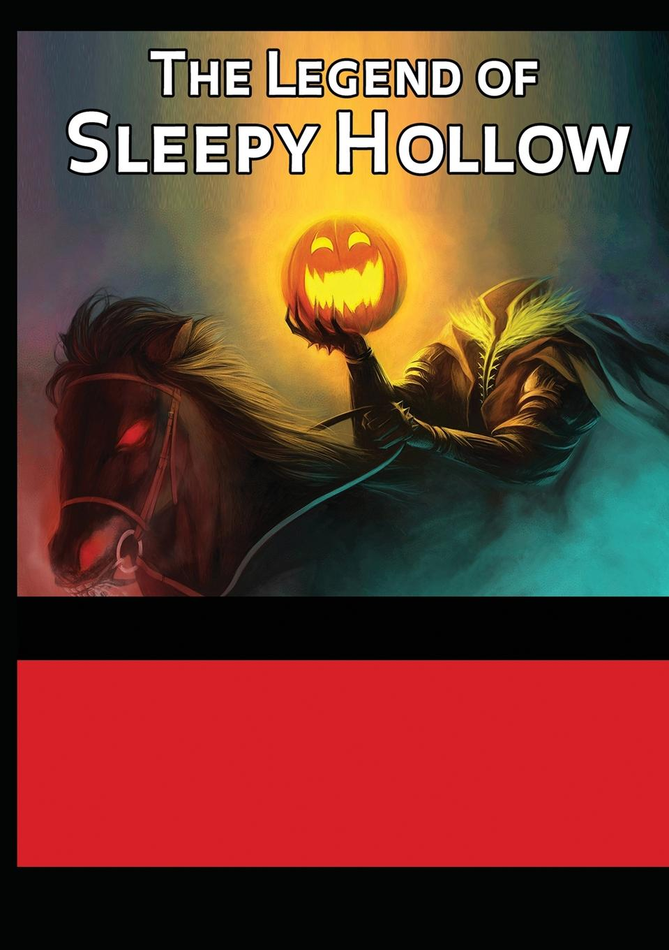 Washington Irving The Legend of Sleepy Hollow