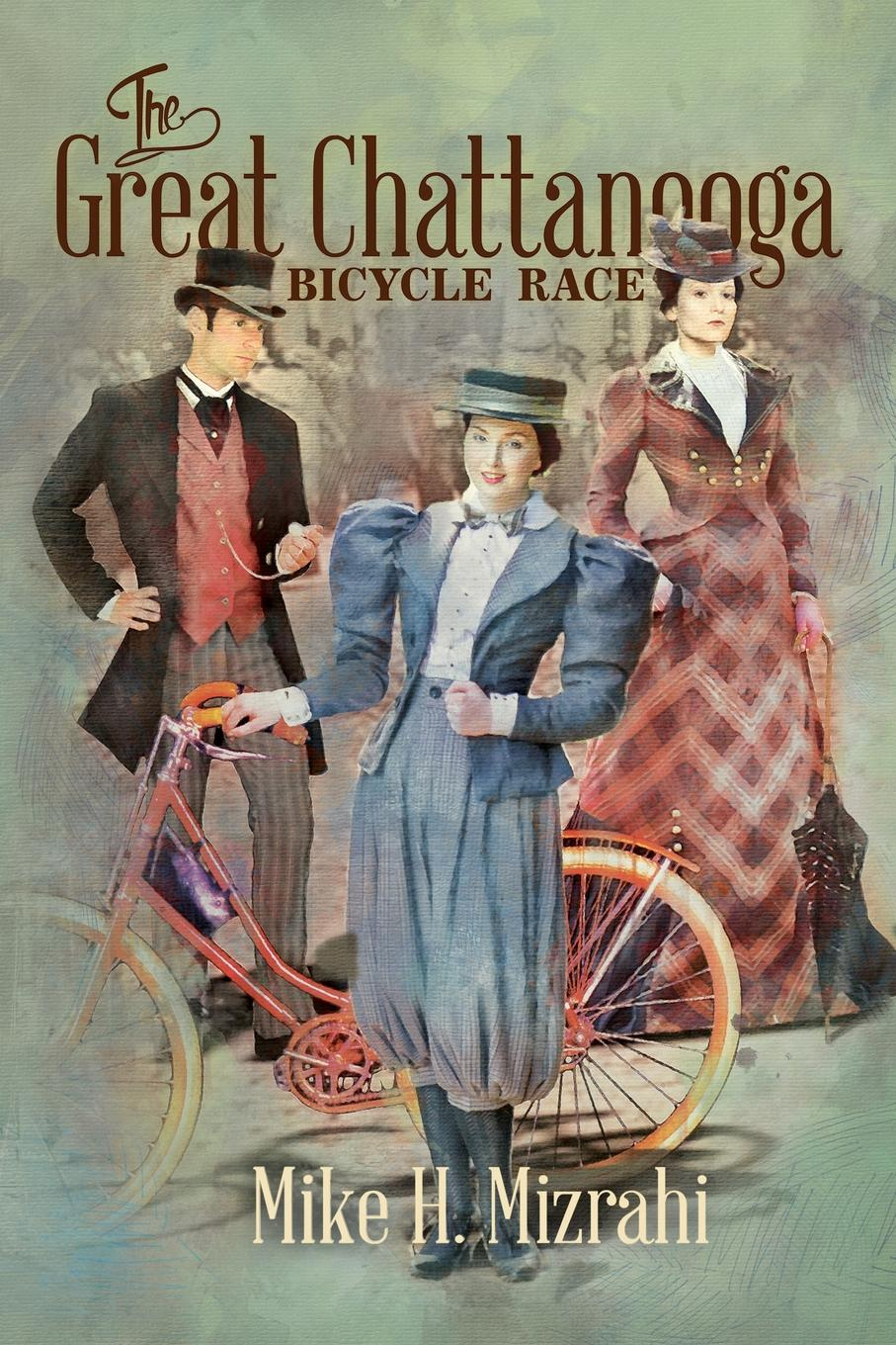 Mike H Mizrahi The Great Chattanooga Bicycle Race