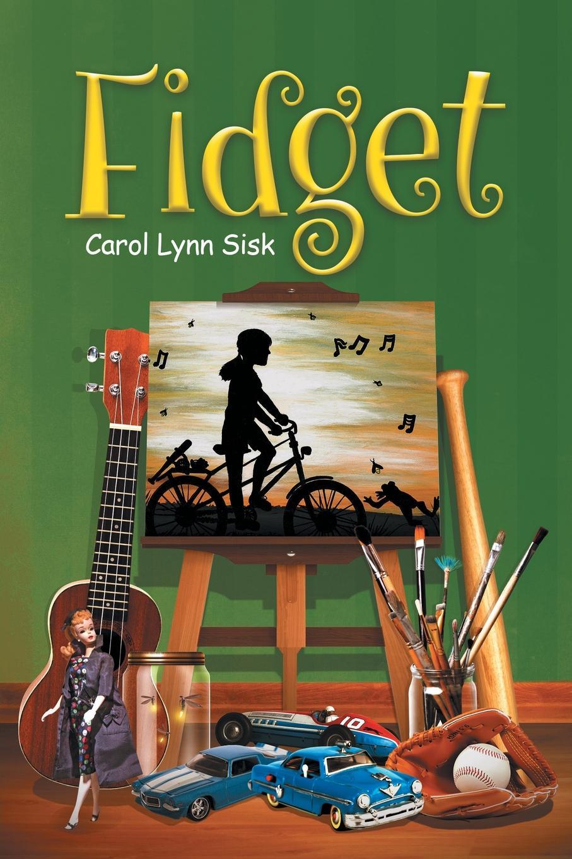 Carol Lynn Sisk Fidget the who sensation the story of tommy
