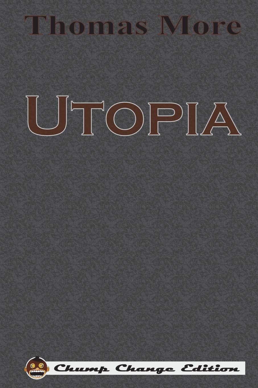 Thomas More Utopia (Chump Change Edition) ювелирные изделия utopia